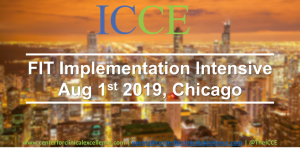 FIT Implementation Intensive Aug 2019 - ICCE