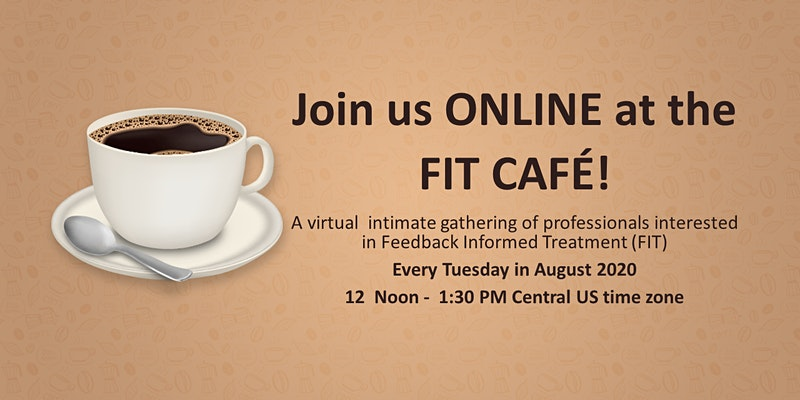 Feedback Informed Treatment (FIT) Supervision Intensive Training ONLINE